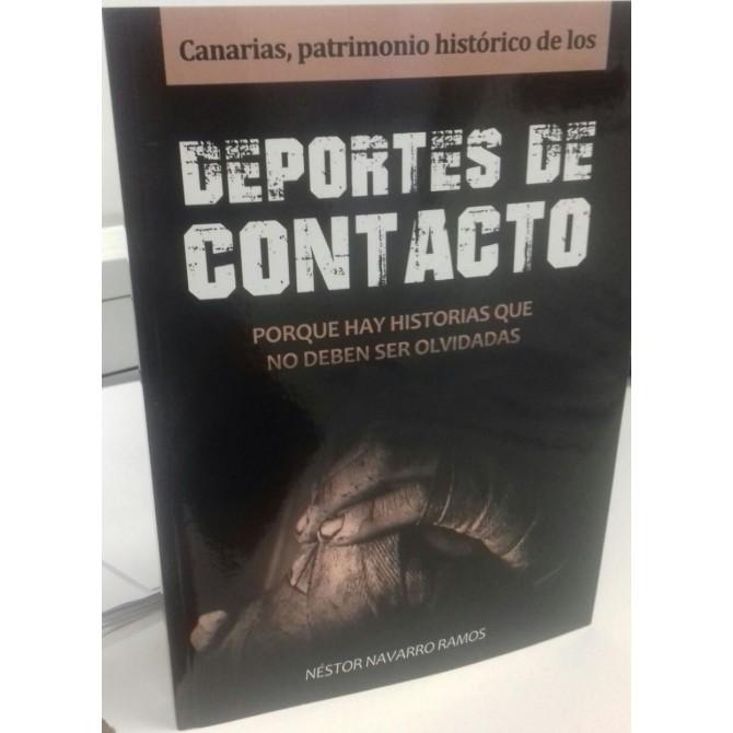 """Libro """"Canarias, Patrimonio Histórico de los Deportes de Contacto"""""""